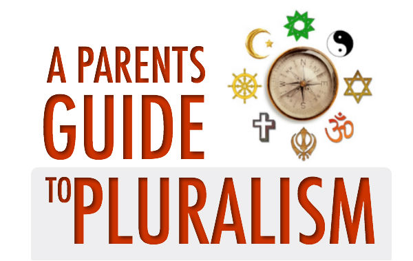A Parent's Guide to Pluralism