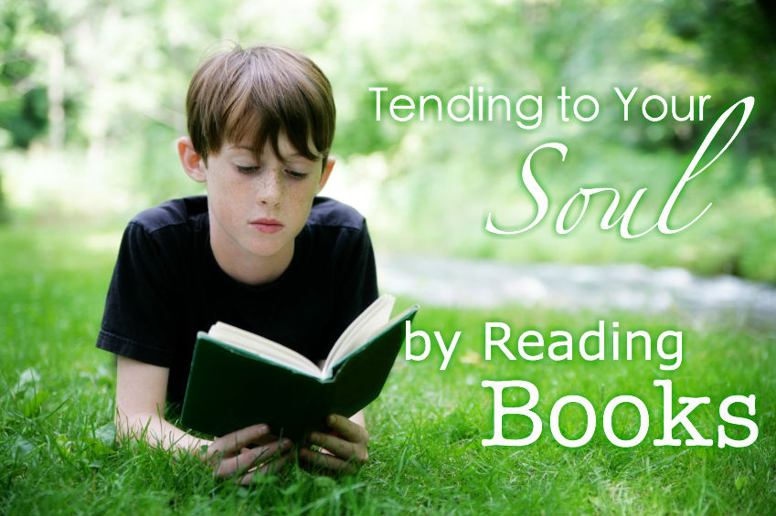 Tending To Your Soul By Reading Books