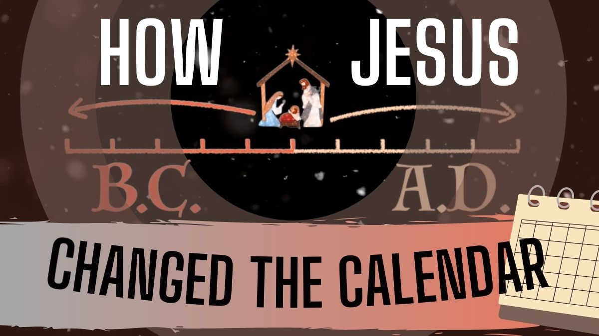 How Jesus' Birth Changed the World — and the Calendar