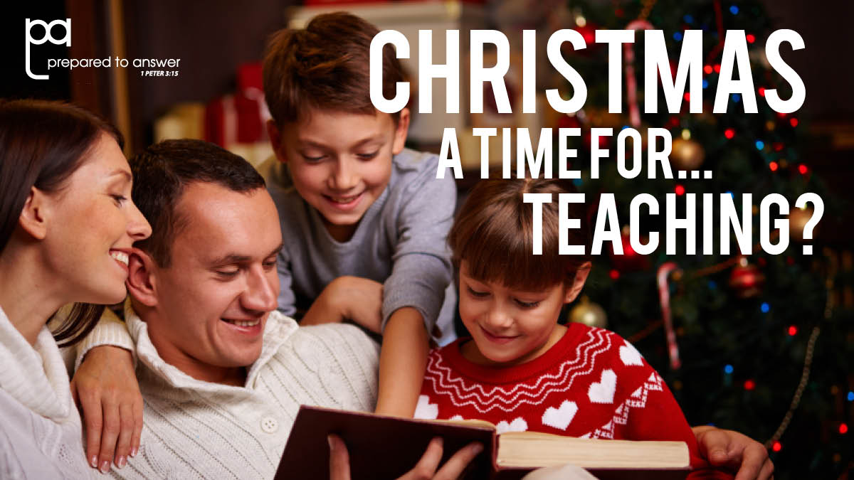 Christmas – A Time For…Teaching?