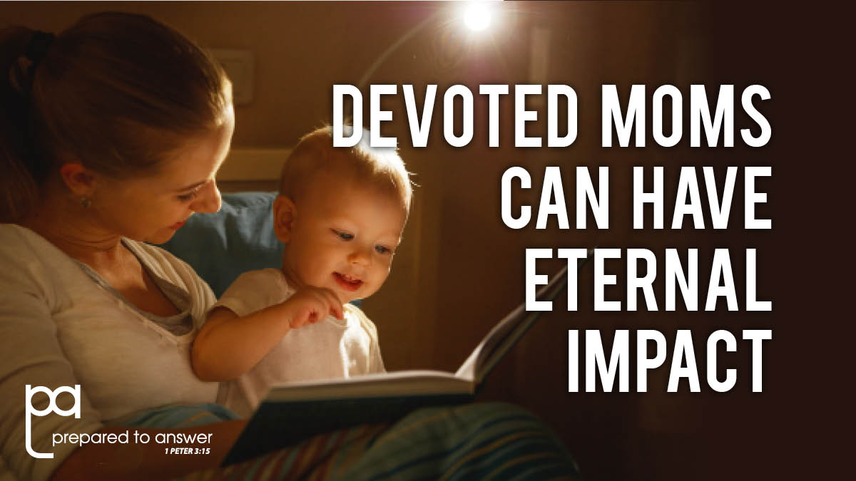 Devoted Moms Can Change The World