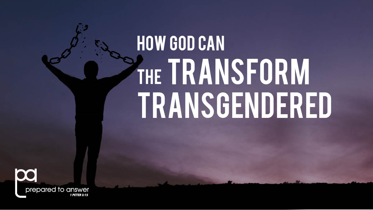 How God Can Transform the Transgendered
