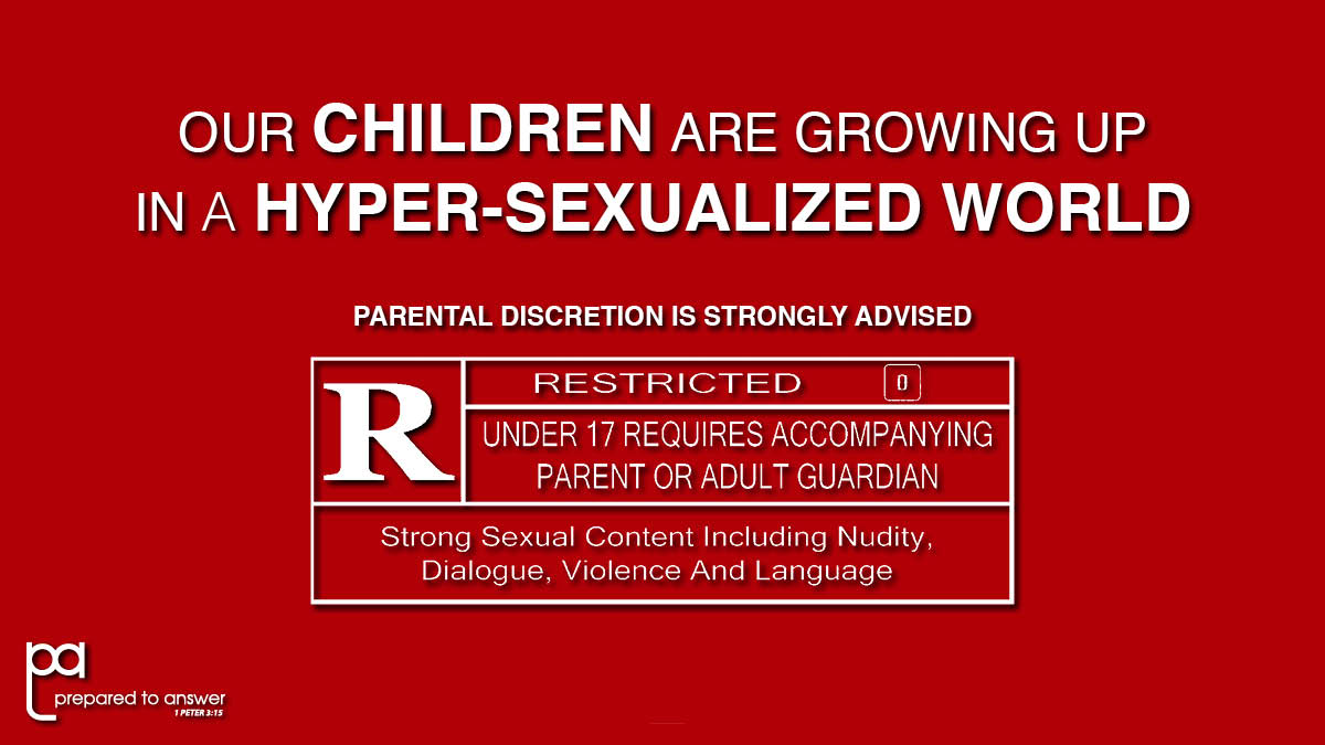 Our Children Are Growing Up in a HYPER-Sexualized World