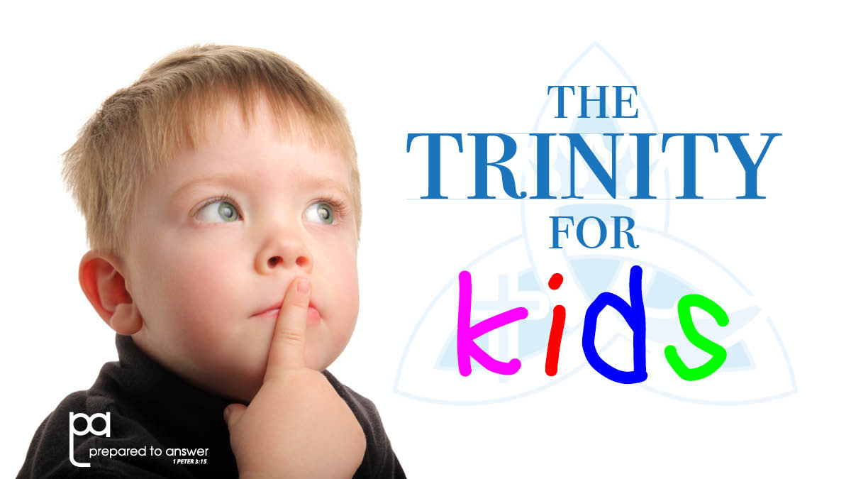 Teaching the Trinity to Kids