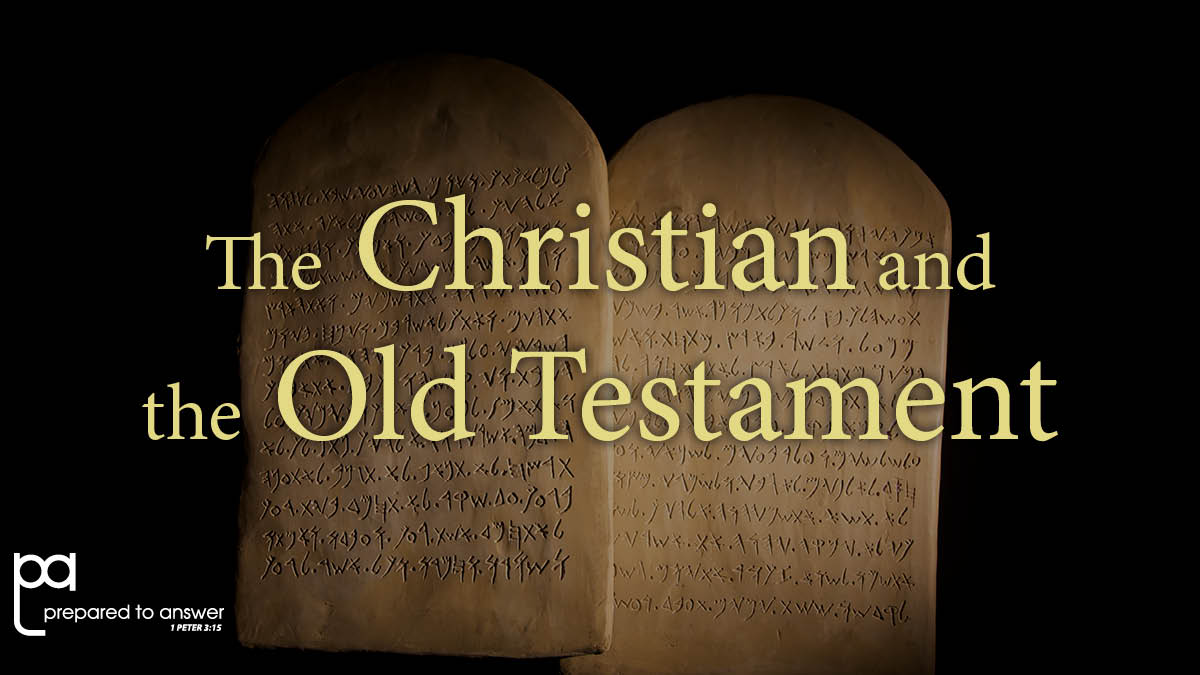 The Christian and Old Testament Law