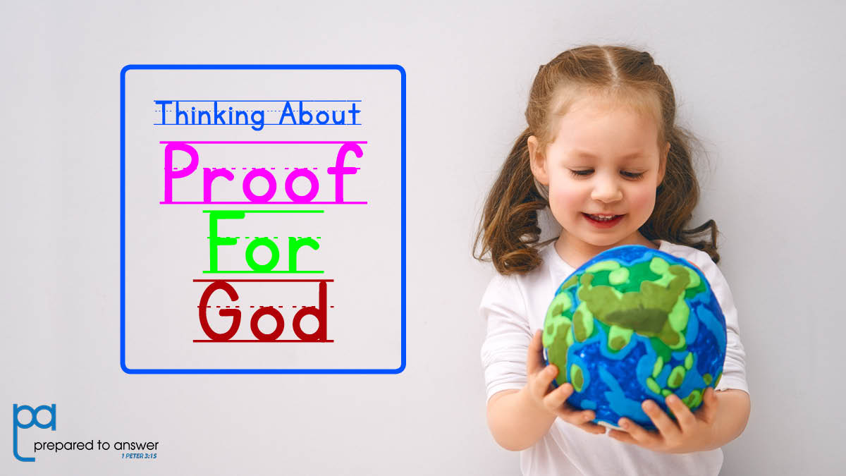 Thinking About Proof for God