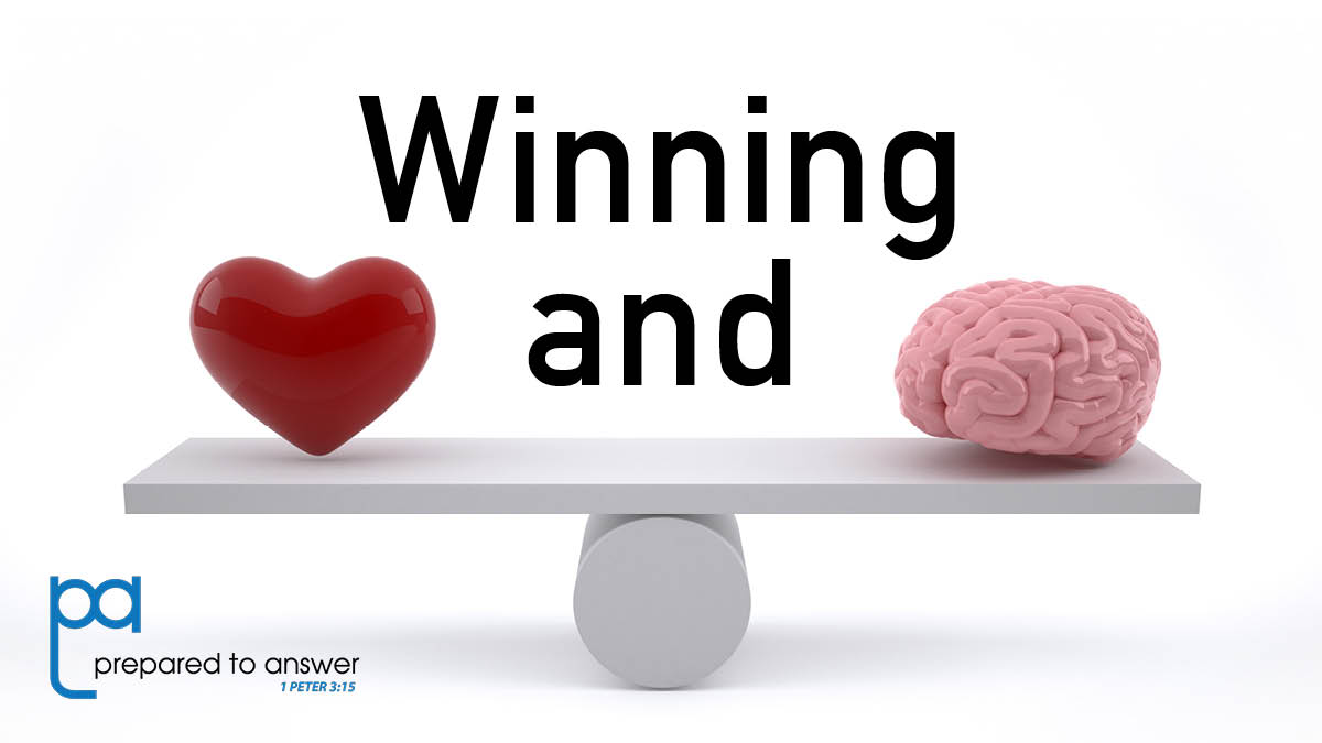 The Christian Task: Winning Hearts AND Minds