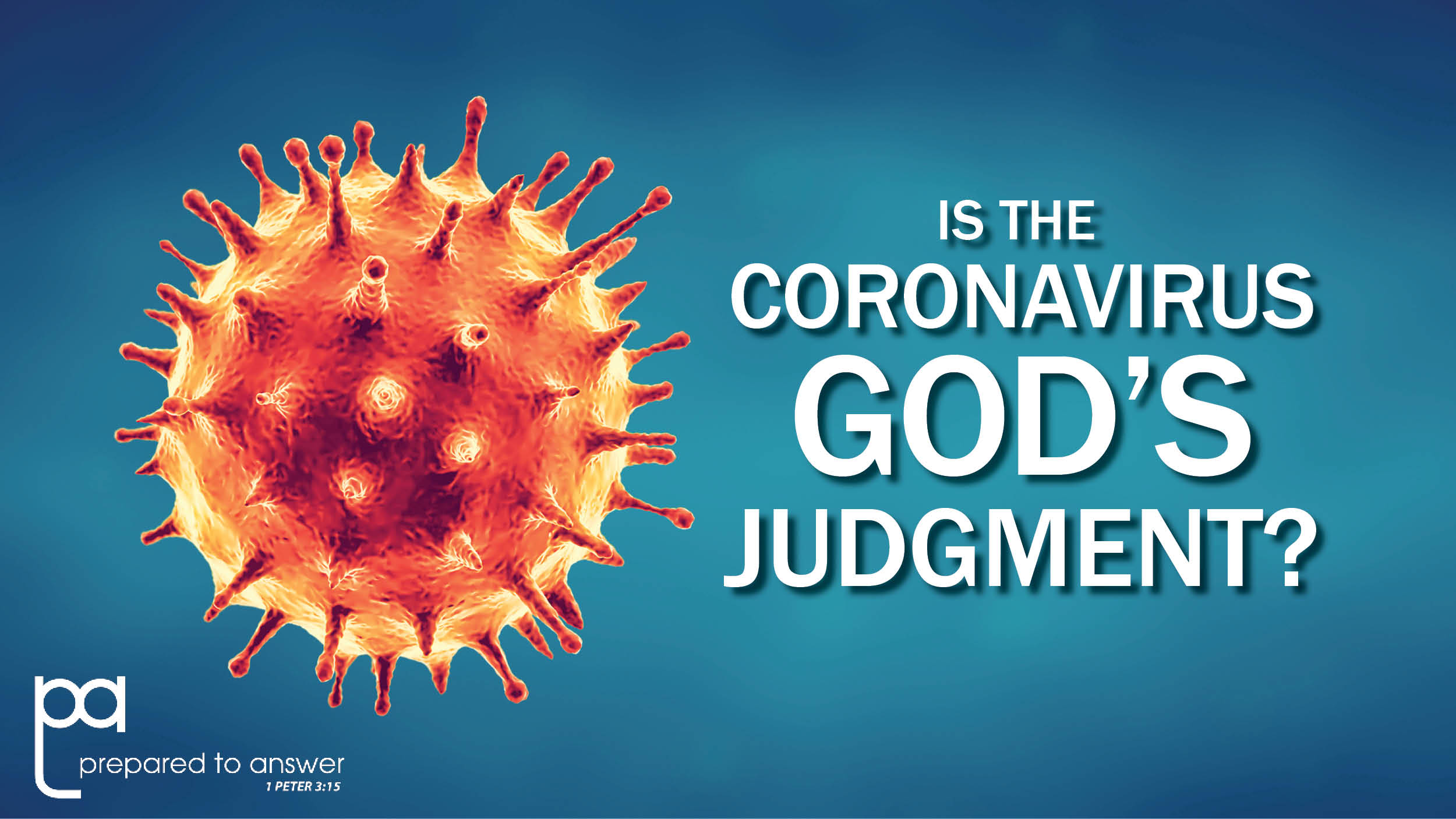 Is the Coronavirus God's Judgment?