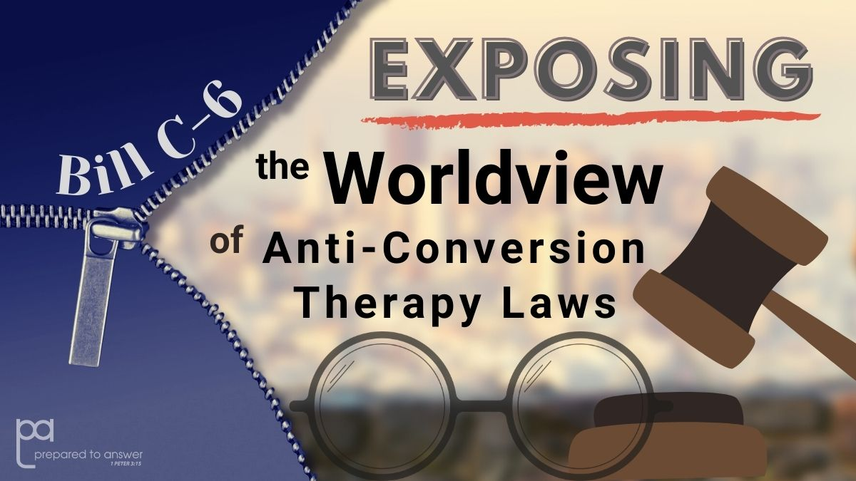 Exposing the Worldview of Anti-Conversion Therapy Laws