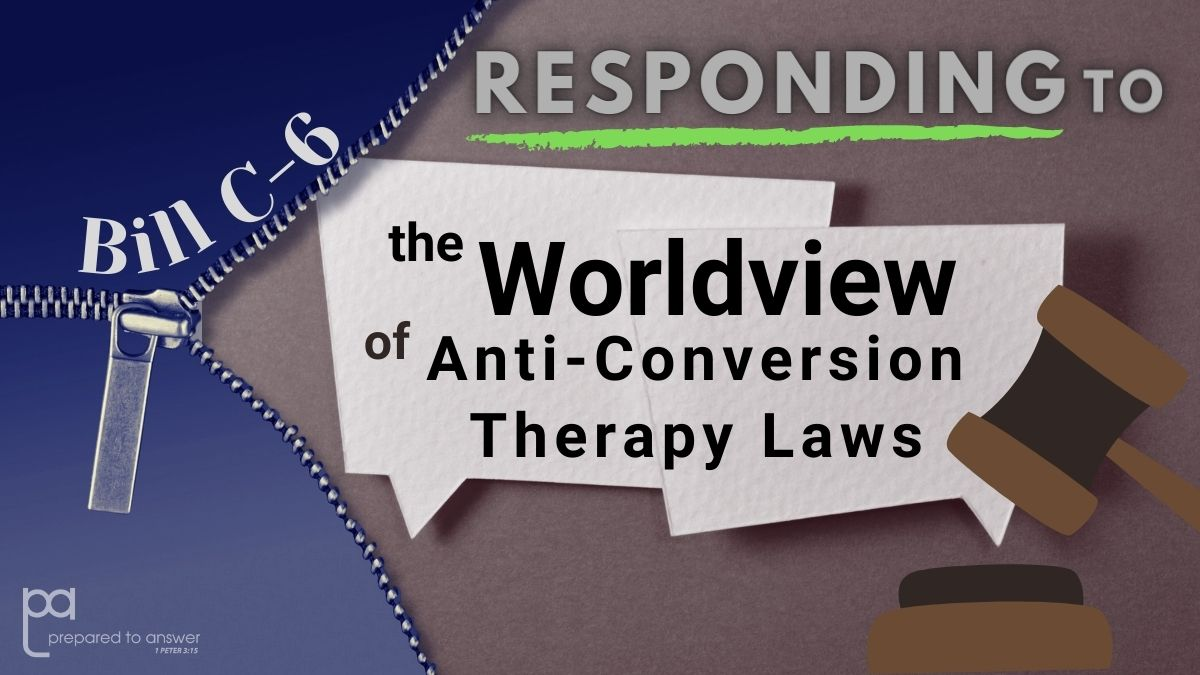 Responding to the Worldview of Anti-Conversion Therapy Laws